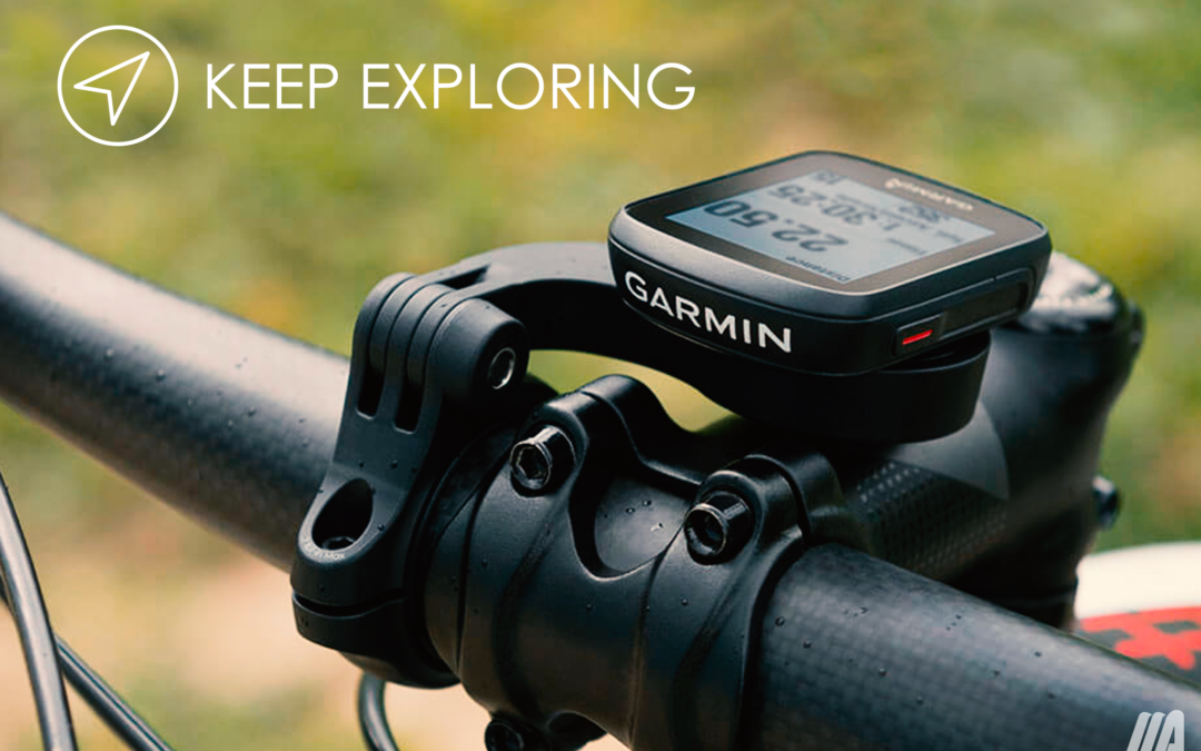 GARMIN: keep exploring