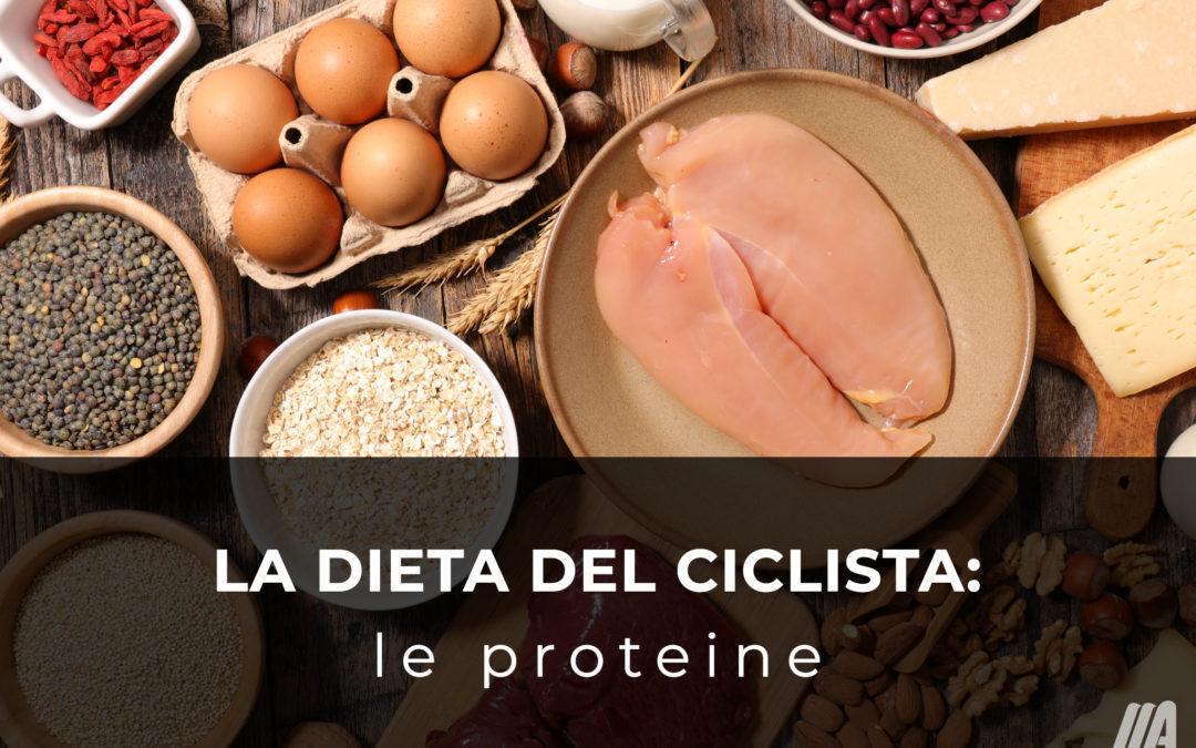La dieta del ciclista: le proteine