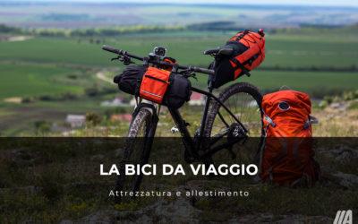 La bici da viaggio: allestimento e attrezzatura
