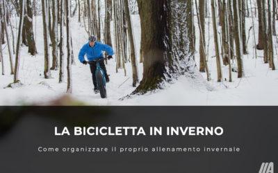 La bicicletta in inverno: come organizzare il proprio allenamento invernale