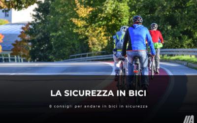 La sicurezza in bici – 8 consigli per andare in bici in sicurezza