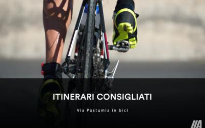 ITINERARI CONSIGLIATI – Via Postumia in bici