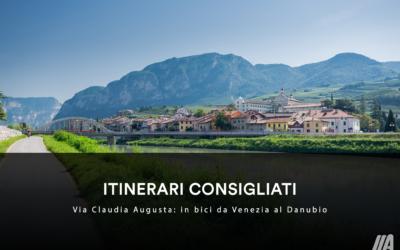 ITINERARI CONSIGLIATI – Via Claudia Augusta: in bici da Venezia al Danubio