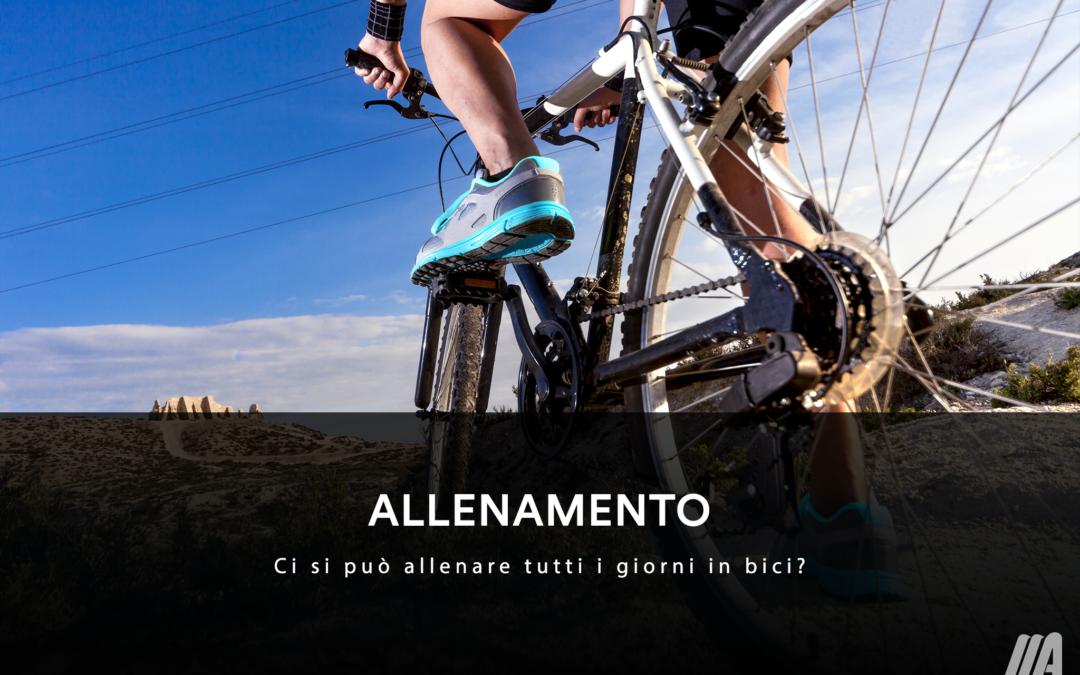 ALLENAMENTO – Ci si può allenare tutti i giorni in bici?