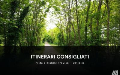 ITINERARI CONSIGLIATI – Pista Ciclabile Treviso-Ostiglia