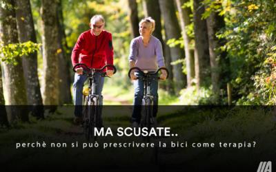 Perché non si può prescrivere la bici come terapia???